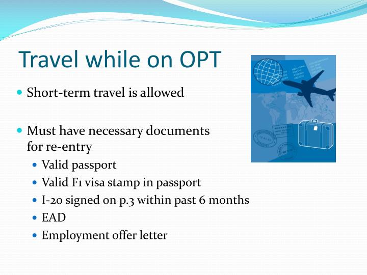 Travel while on OPT
