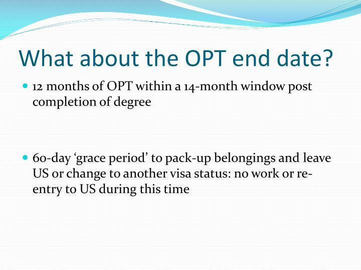 What about the OPT end date?