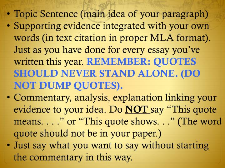 Topic Sentence (main idea of your paragraph)