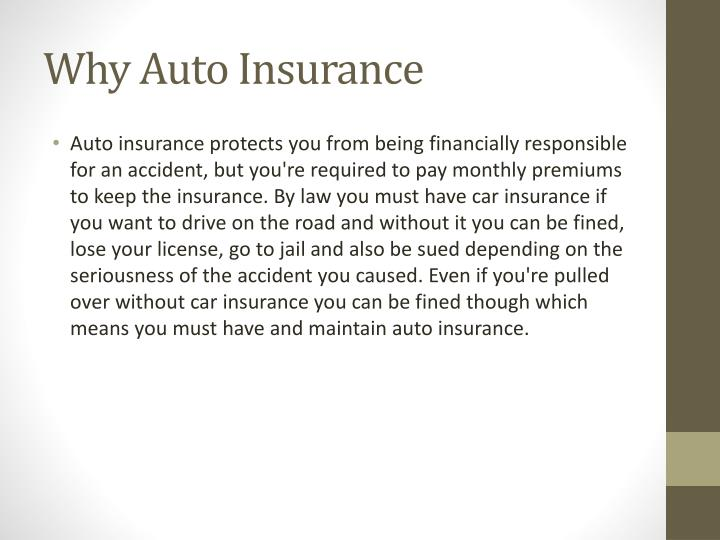 Why Auto Insurance