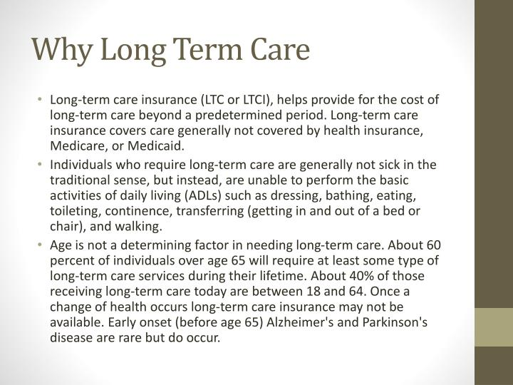 Why Long Term Care