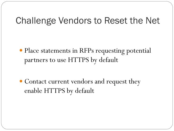 Challenge Vendors to Reset the Net