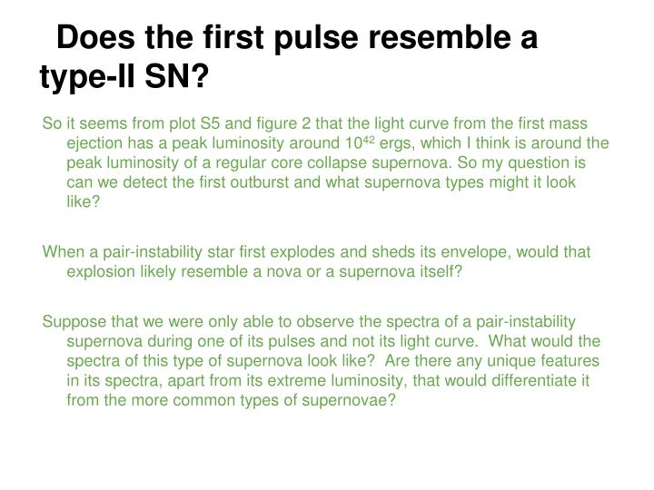 Does the first pulse resemble a type-II SN?
