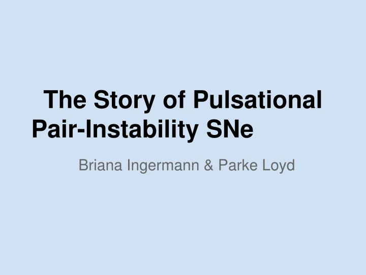 The story of pulsational pair instability sne