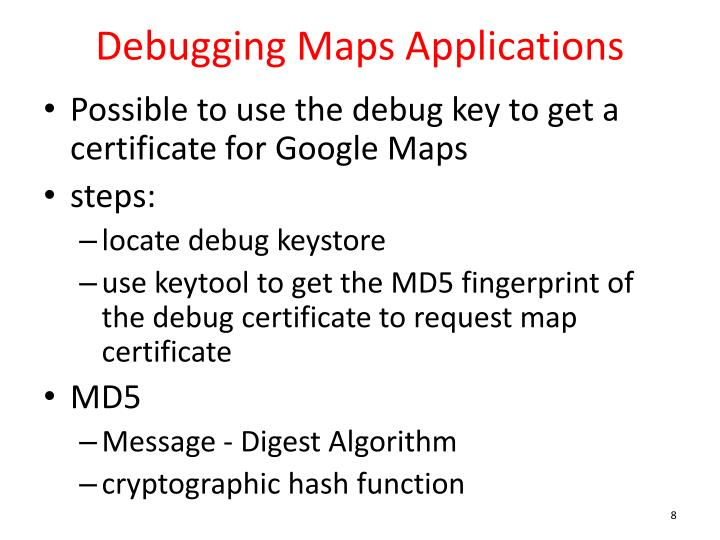 Debugging Maps Applications