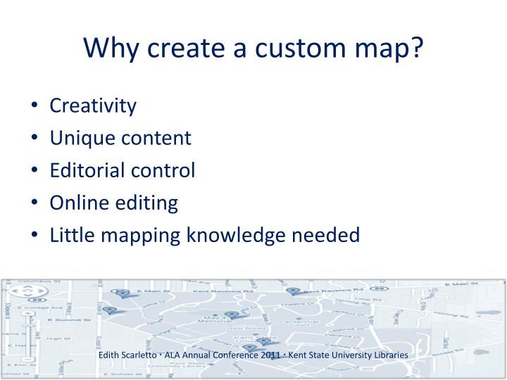 Why create a custom map