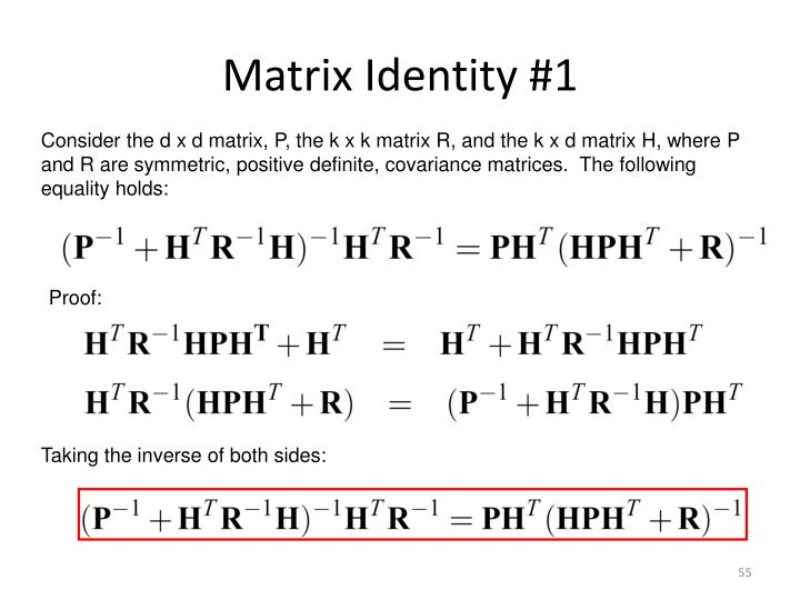 Matrix Identity #1
