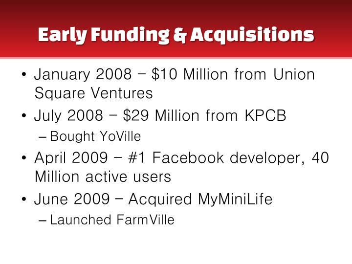 Early Funding & Acquisitions