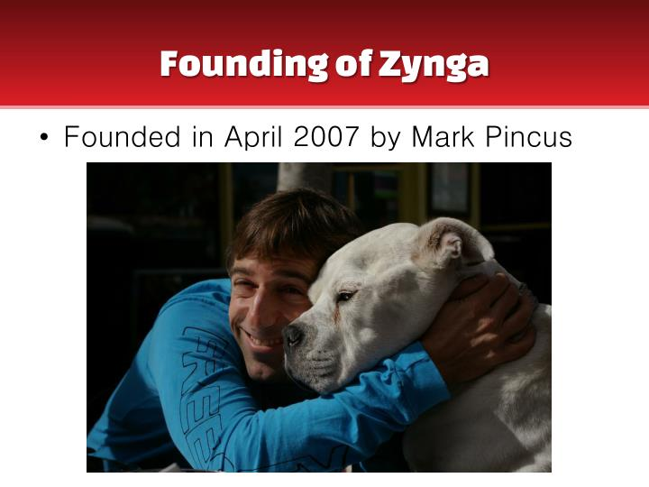 Founding of zynga
