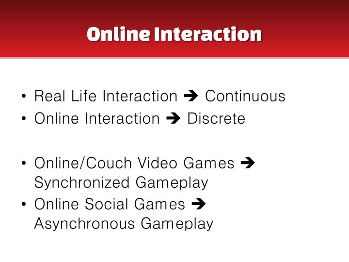 Online Interaction