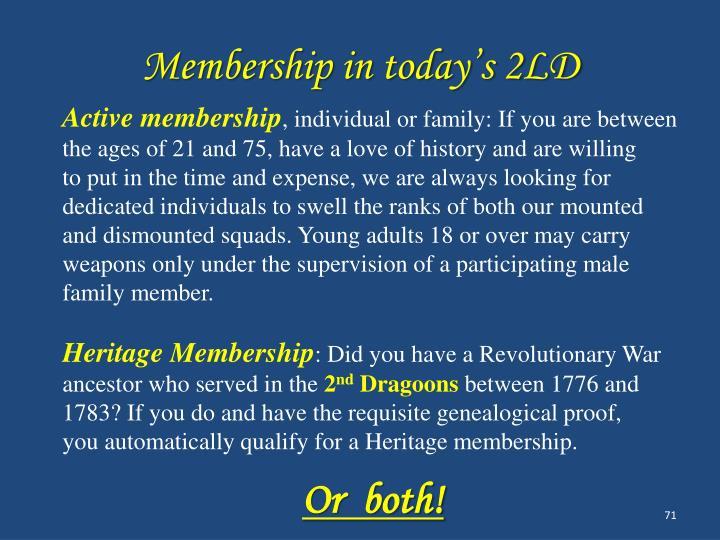 Membership in today's 2LD
