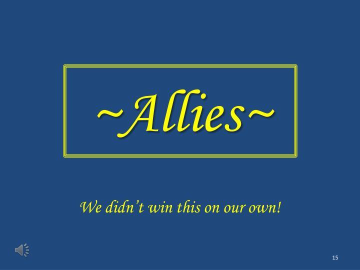 ~Allies~