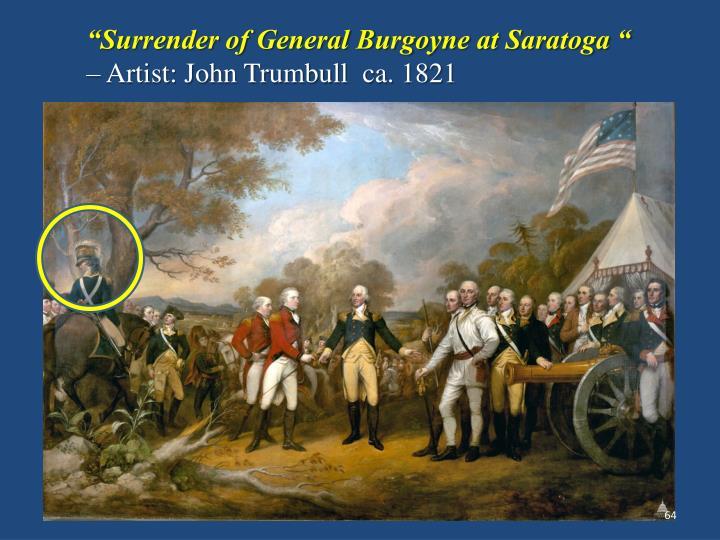 """""""Surrender of General Burgoyne at Saratoga """""""