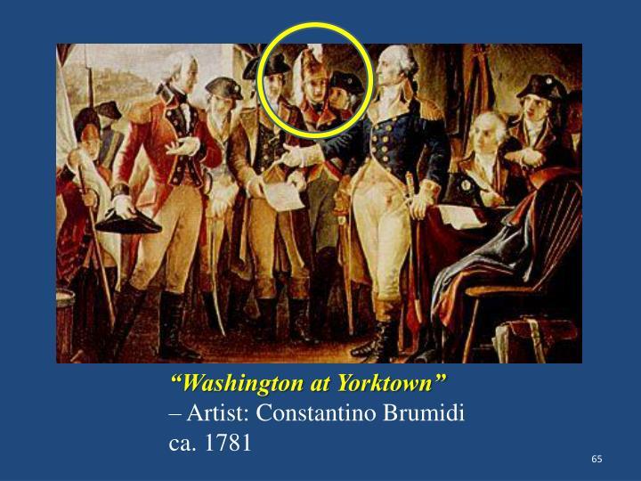 """""""Washington at Yorktown"""""""