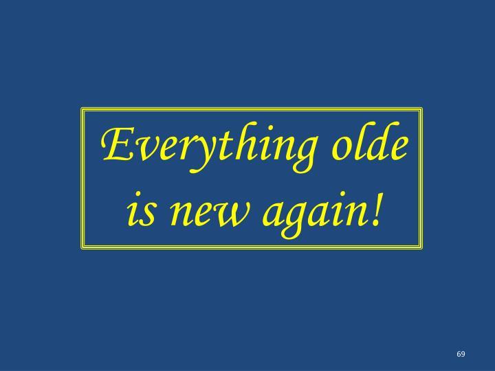 Everything olde