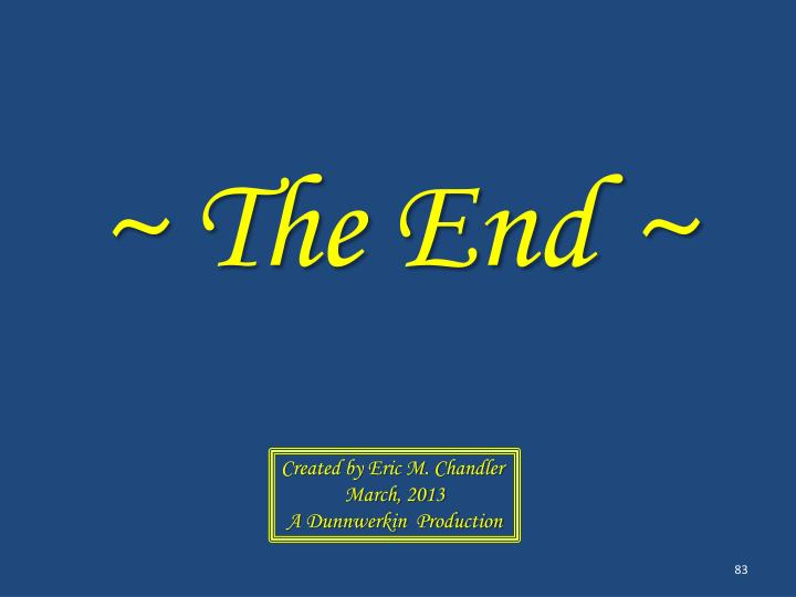 ~ The End