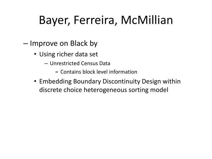 Bayer, Ferreira, McMillian