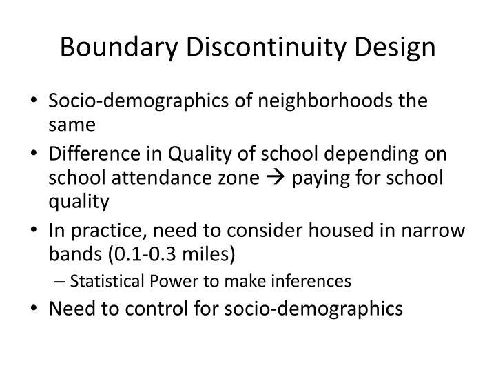 Boundary Discontinuity Design