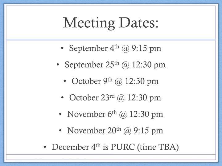 Meeting Dates: