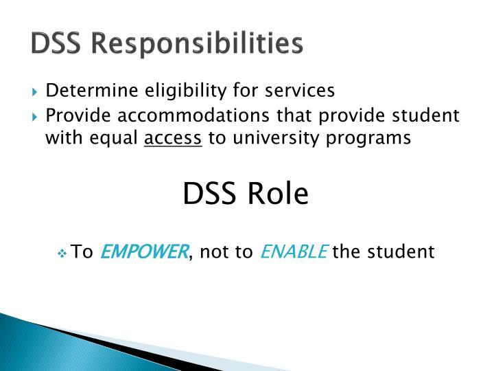 DSS Responsibilities