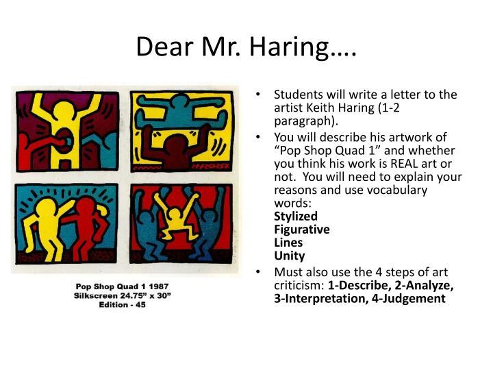 Dear Mr. Haring….