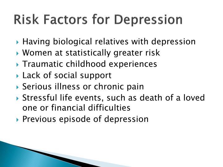 Risk Factors for Depression