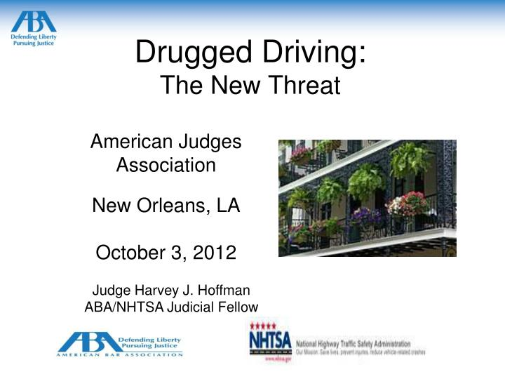 drugged driving the new threat