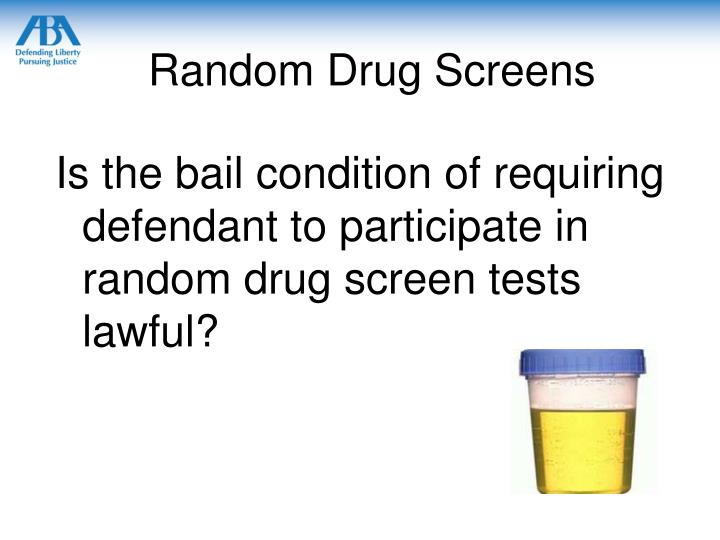 Random Drug Screens