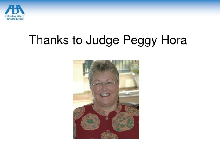 Thanks to Judge Peggy