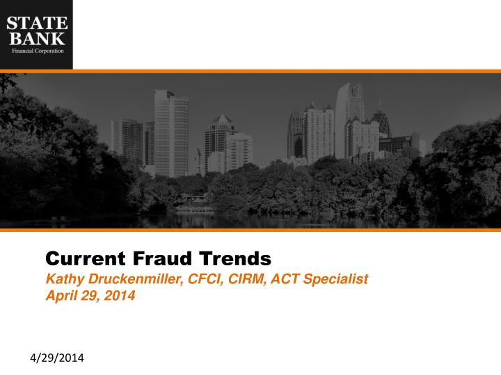 Current Fraud Trends