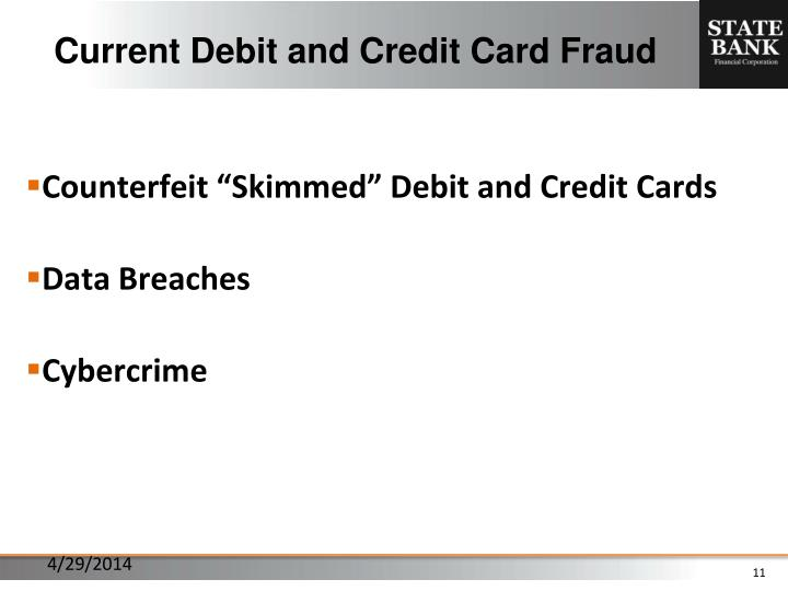 Current Debit and Credit Card Fraud