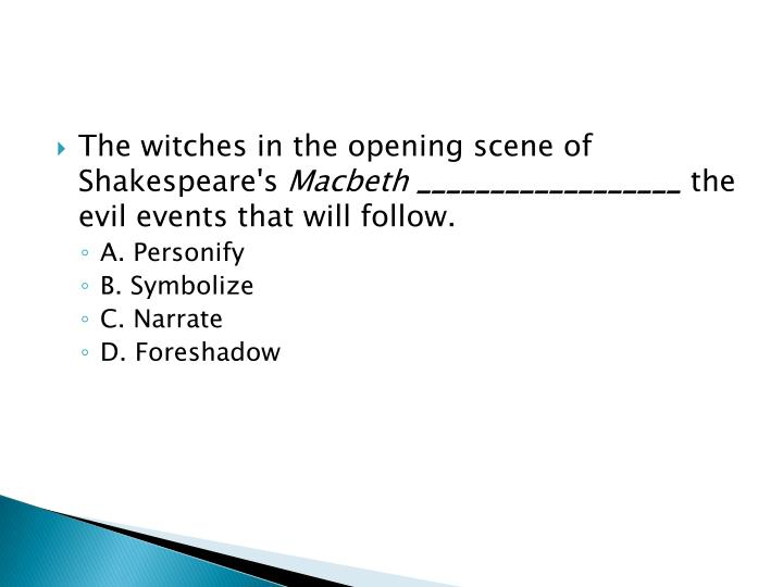 The witches in the opening scene of Shakespeare's