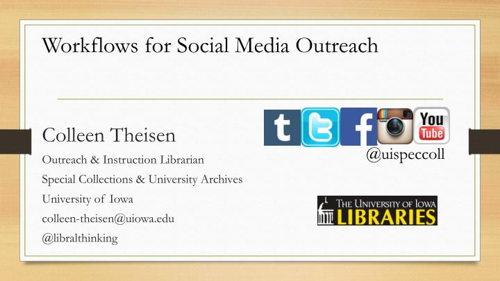 Workflows for Social Media Outreach
