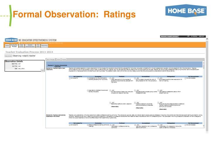 Formal Observation:  Ratings