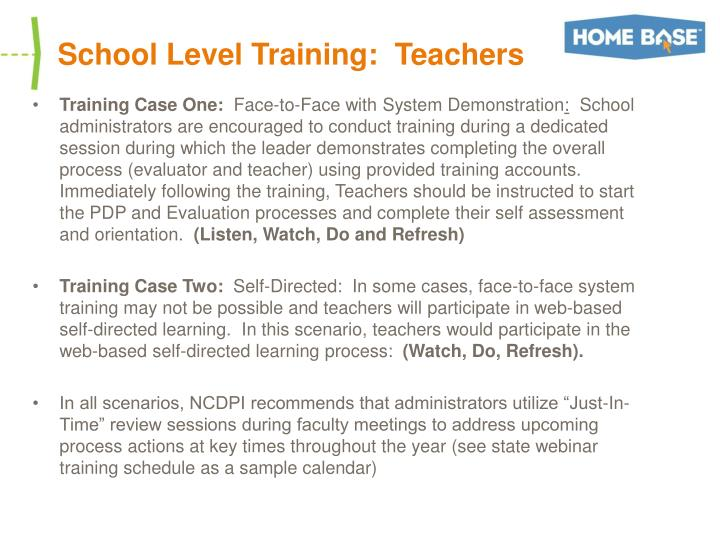 School Level Training:  Teachers