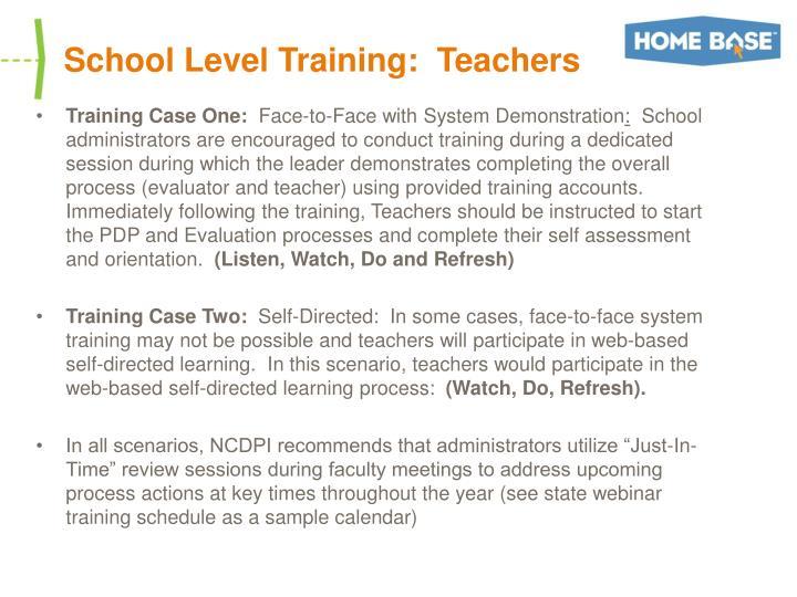 School Level Training:  Teachers