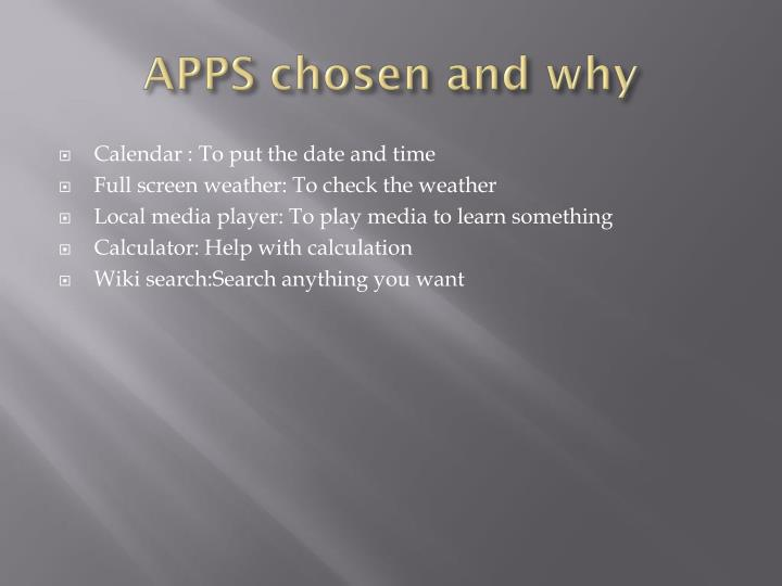 APPS chosen and why