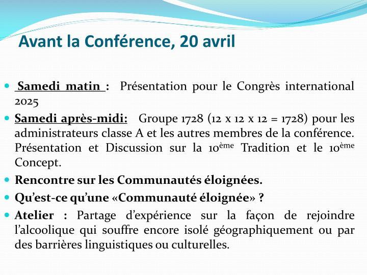 Avant la Conférence, 20 avril
