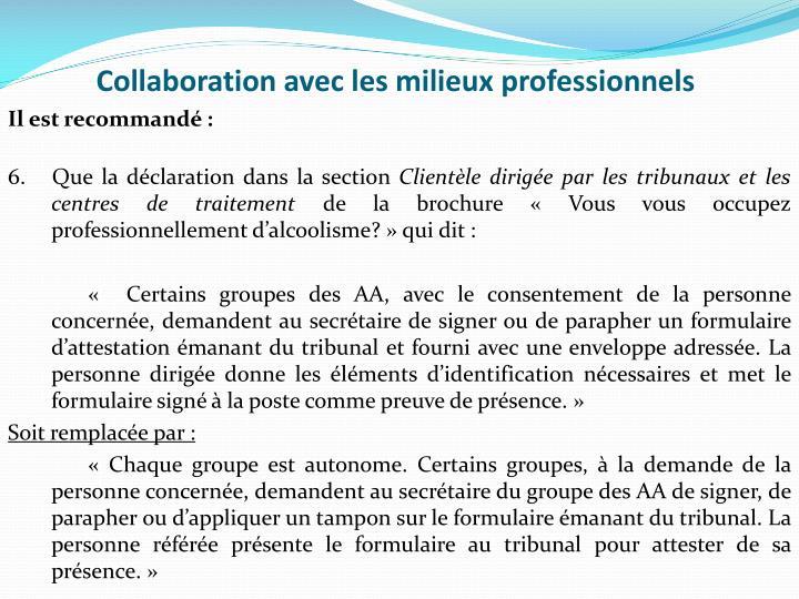Collaboration avec les milieux professionnels