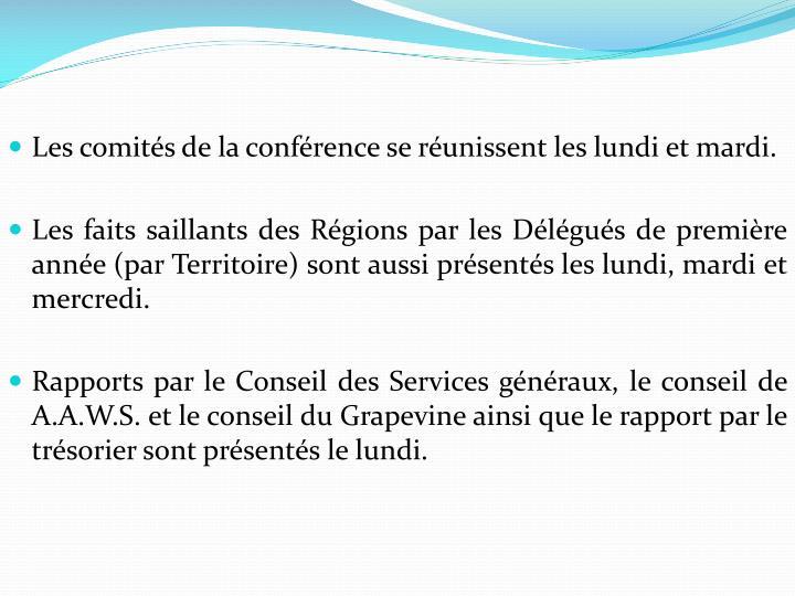 Les comités de la conférence se réunissent les lundi et mardi.