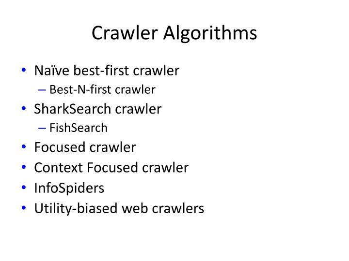 Crawler Algorithms