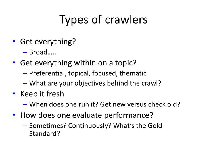 Types of crawlers