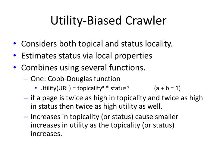 Utility-Biased Crawler