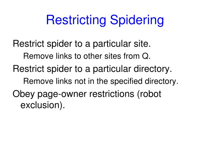 Restricting Spidering