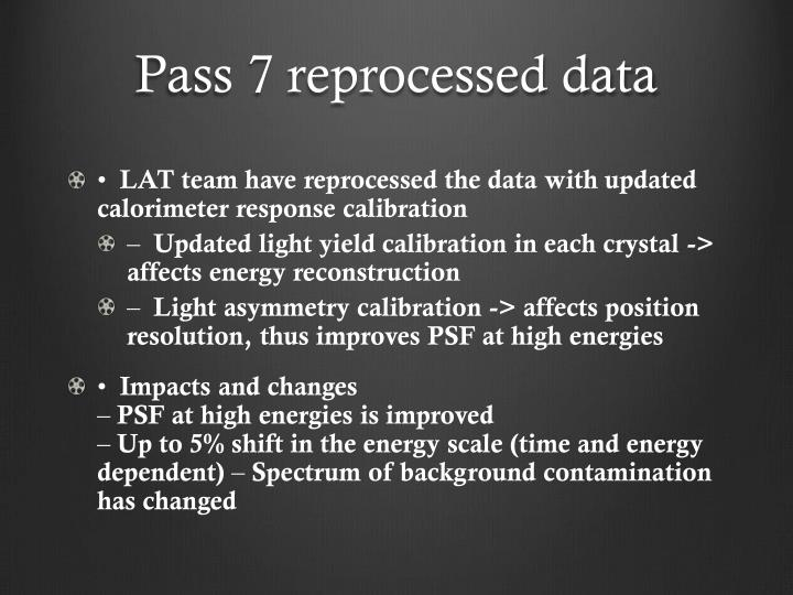 Pass 7 reprocessed data