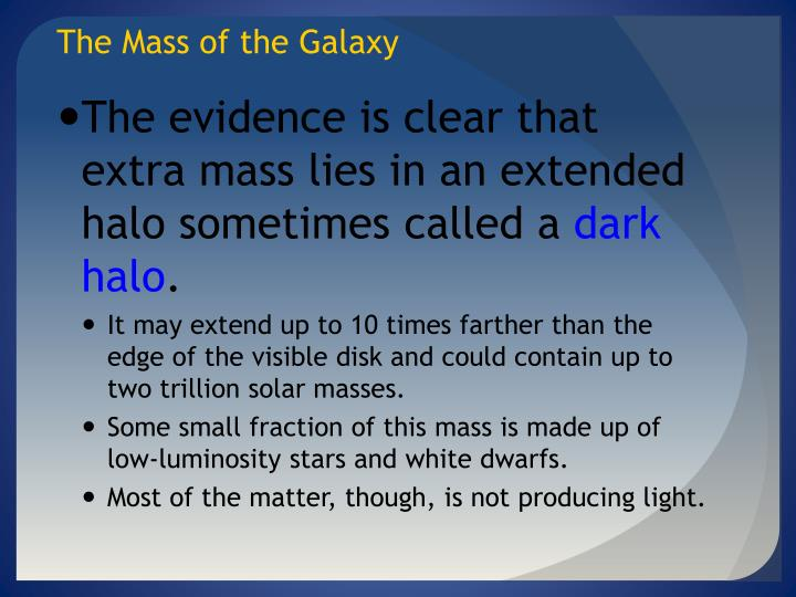 The Mass of the Galaxy