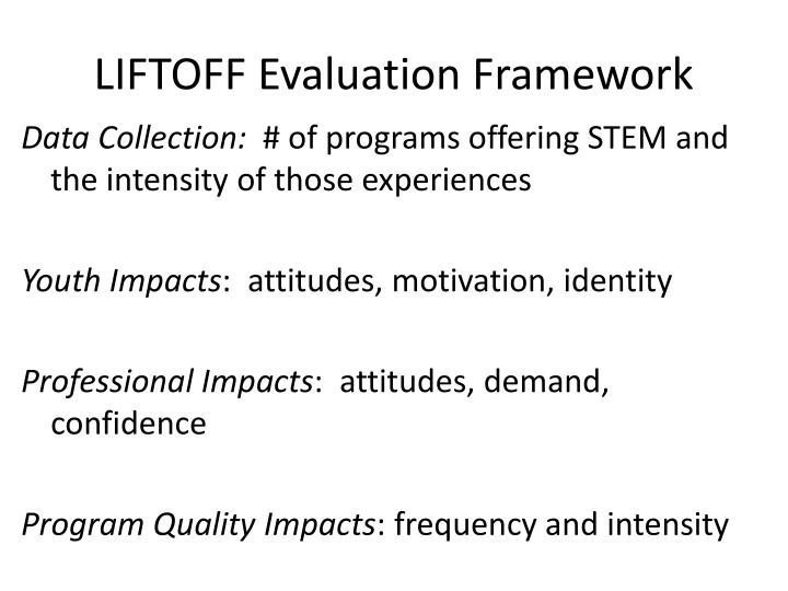 LIFTOFF Evaluation Framework
