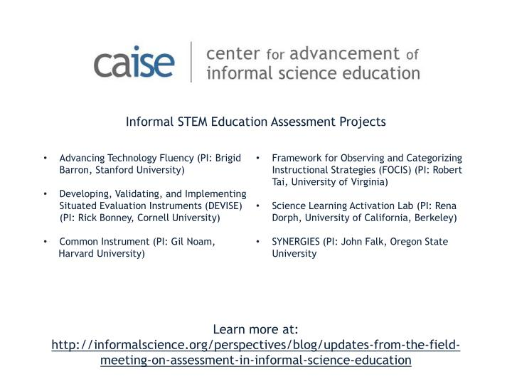 Informal STEM Education Assessment Projects