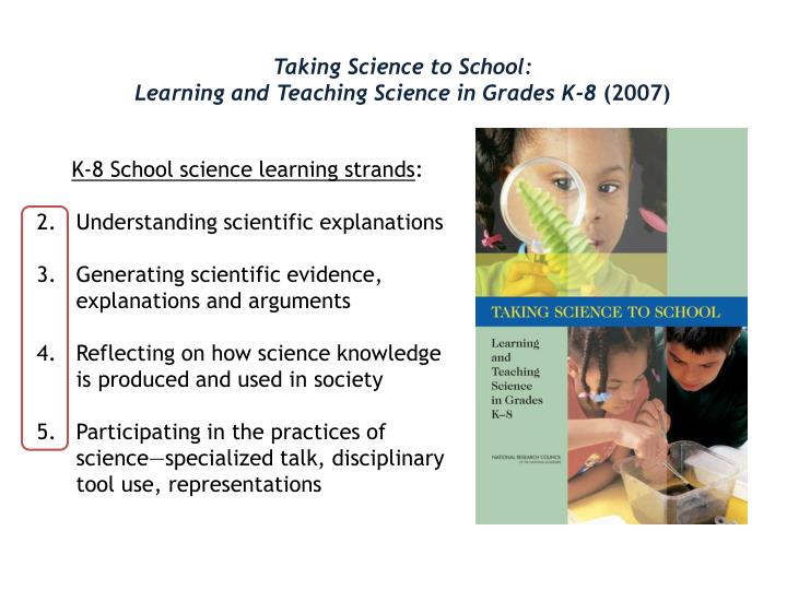 Taking Science to School: