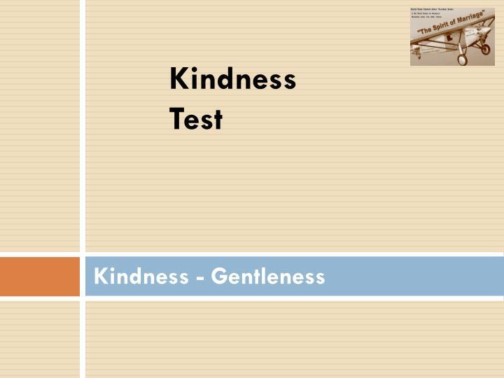 Kindness Test